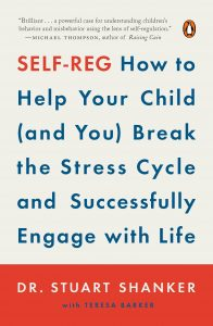 Self-Reg- How to Help Your Child (and You)