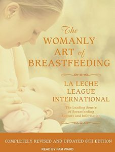 The Womanly Art of Breastfeeding